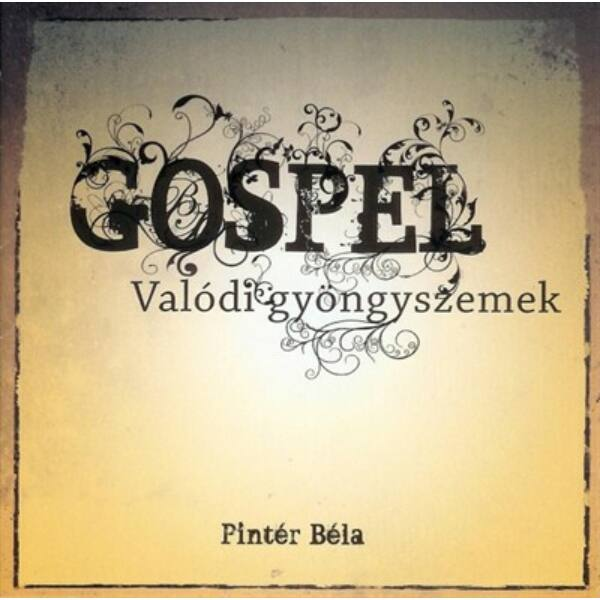 Pintér Béla – Gospel Valódi gyöngyszemek CD