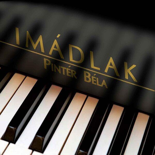 Pintér Béla – Imádlak CD