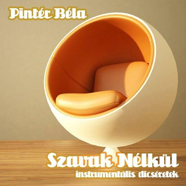 Pintér Béla – Szavak Nélkül CD