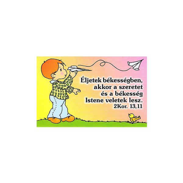 Igés kártya gyerekeknek - Éljetek békességben