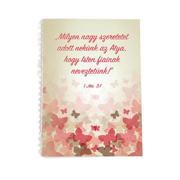 Spirál jegyzetfüzet A5 – Milyen nagy szeretetet adott
