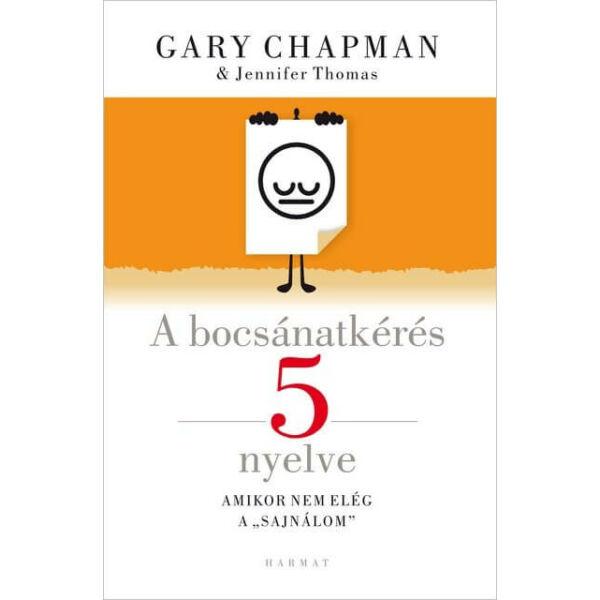 Gary Chapman - A bocsánatkérés 5 nyelve