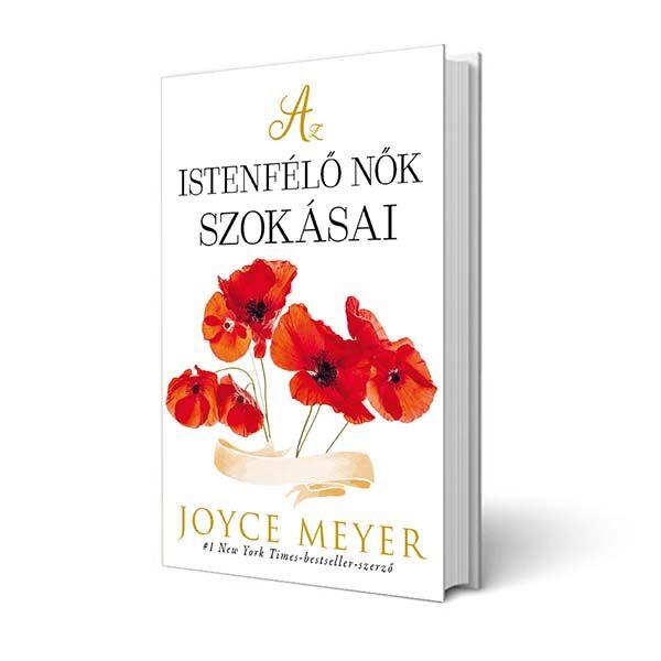 Joyce Meyer - Az istenfélő nők szokásai