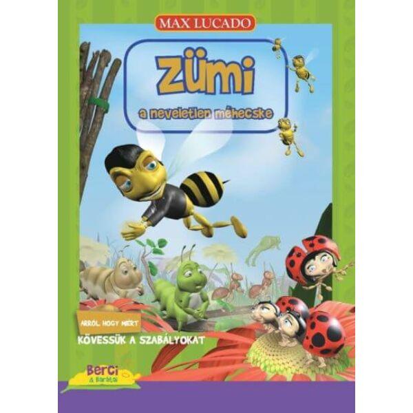 Zümi, a neveletlen méhecske