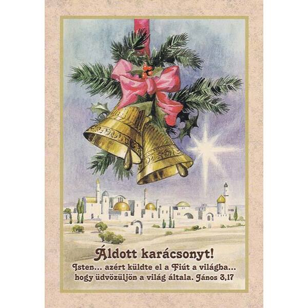 Karácsonyi képeslap - Isten azért küldte el a Fiút