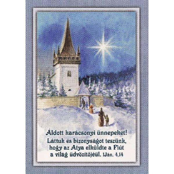 Karácsonyi képeslap - Láttuk és bizonyságot teszünk