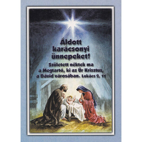 Karácsonyi képeslap - Született néktek ma a Megtartó
