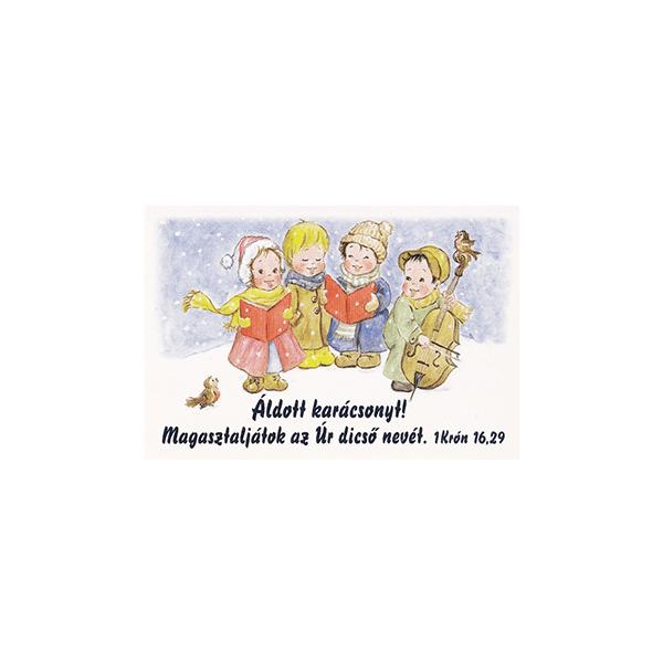 Karácsonyi minikártya – Magasztaljátok az Úr dicső nevét