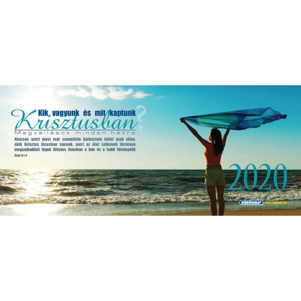 Közepes asztali naptár 2020 – Kik vagyunk és mit kaptunk Krisztusban?