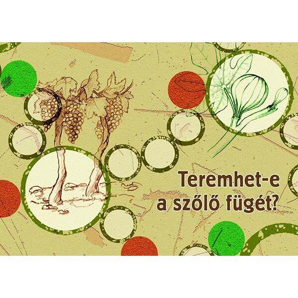 Teremhet-e a szőlő fügét? – Séta egy bibliai növénykertben