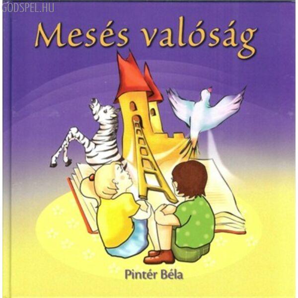 Pintér Béla – Mesés valóság (könyv+CD)
