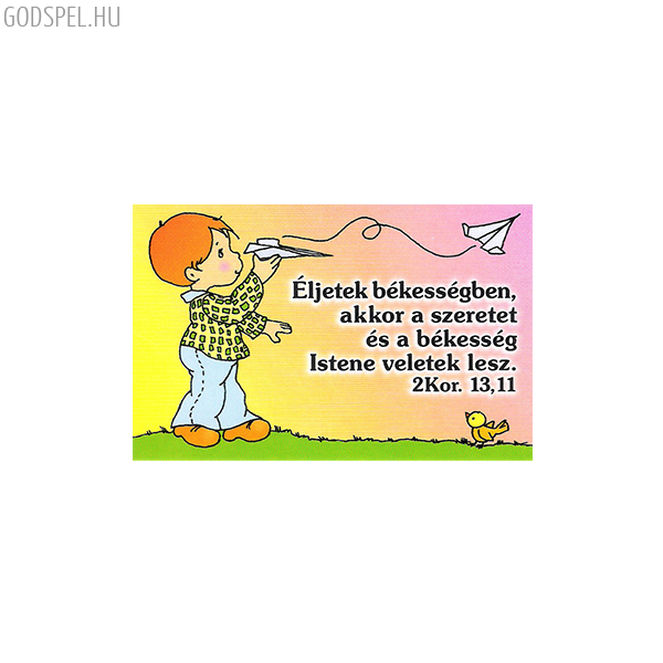 Igés kártya gyerekeknek – Éljetek békességben
