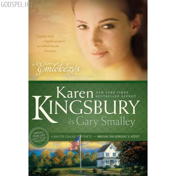 Karen Kingsbury - Emlékezés - Megváltás sorozat 2.