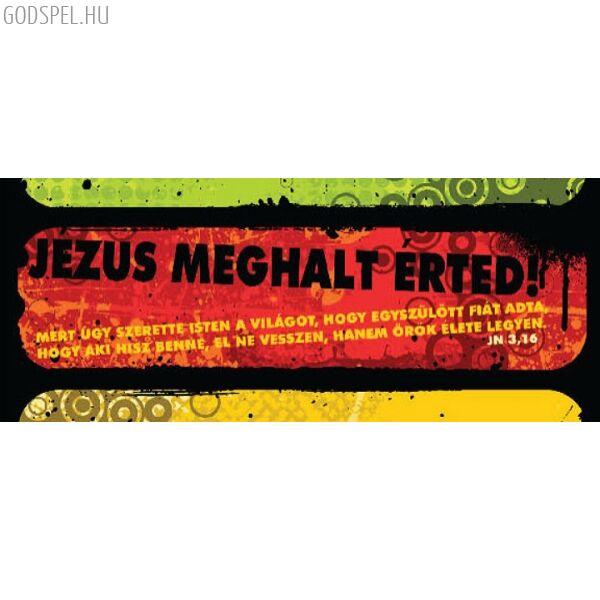 Igés könyvjelző – Jézus meghalt érted