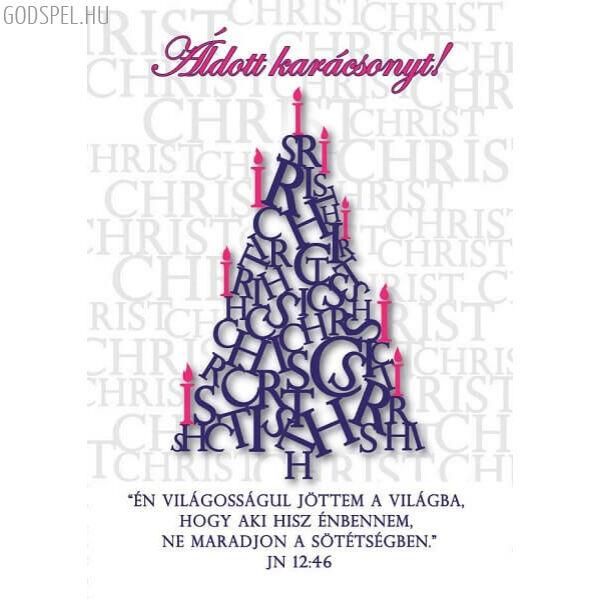 Karácsonyi képeslap – Én világosságul jöttem a világba