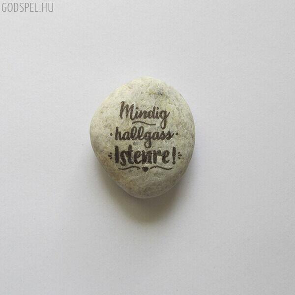 Igés kavics – Mindig hallgass Istenre