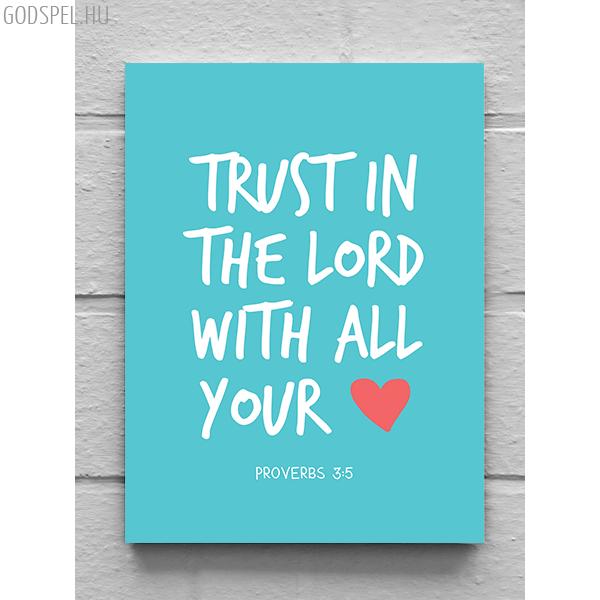 Vászonkép – Trust in the lord (kék)